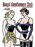Royal Gentlemen Club; suivi de Rocking Girls (OUTRAGE)