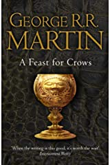A Feast for Crows (A Song of Ice and Fire, Book 4) Kindle Edition