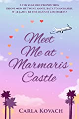 Meet Me at Marmaris Castle Kindle Edition