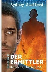 Deutscher Herbst 2.0: Der Ermittler (Episode 2) Kindle Ausgabe