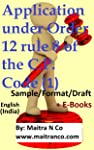 Application under Order 12 rule 8 of the C.P. Code (1): Sample/Format/Draft