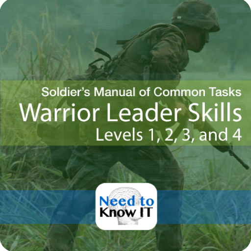 Elite Warrior Leader Skills - with featured ebook: Soldier's Manual of Common Tasks