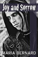 Joy and Sorrow (These Bones Rockstar Romance Series Book 2) Kindle Edition
