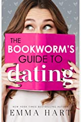 The Bookworm's Guide to Dating (The Bookworm's Guide, #1) Kindle Edition