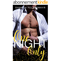 One Night only (German Edition)
