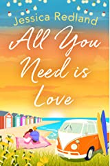 All You Need Is Love: An emotional, uplifting story of love and friendship from bestseller Jessica Redland Kindle Edition