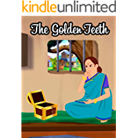 The Golden Teeth | Bedtime Stories For Kids: A collection of interesting tales for children