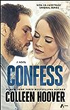 Confess: A Novel (English Edition)