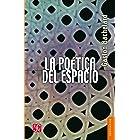 La poética del espacio (Spanish Edition)