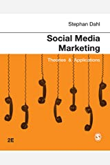 Social Media Marketing: Theories and Applications Kindle Edition