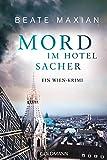Mord im Hotel Sacher: Ein Wien-Krimi - Die Sarah-Pauli-Reihe 9