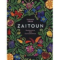 Zaitoun  Ricette e storie della cucina palestinese