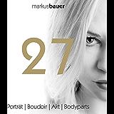 27: Porträt | Boudoir | Akt | Bodyparts