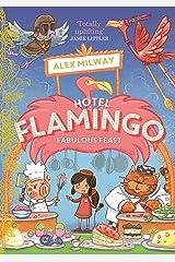 Hotel Flamingo: Fabulous Feast Kindle Edition