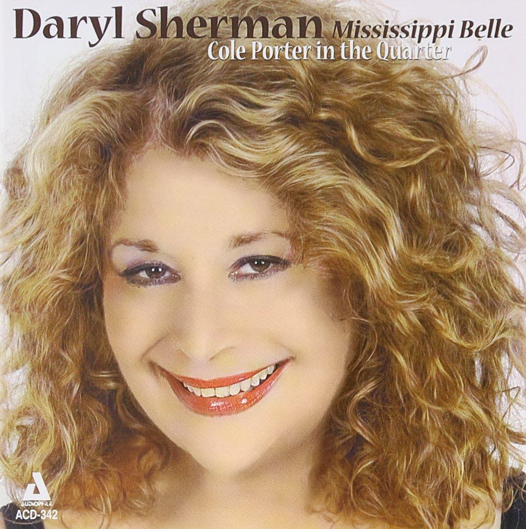 Daryl Sherman - Mississippi Belle-Cole Porter