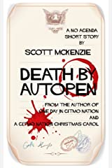 Death by Autopen (A No Agenda Short Story) (Gitmo Nation Short Stories Book 2) Kindle Edition