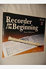 Recorder from the Beginning: Bk.2 Paperback