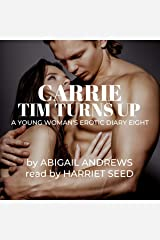 Carrie: Tim Turns Up: Young Woman's Erotic Diary Eight Audible Audiobook