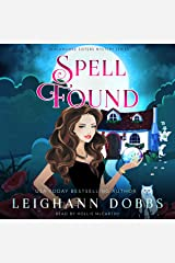 Spell Found: Blackmoore Sisters Cozy Mysteries, Book 7 Audible Audiobook