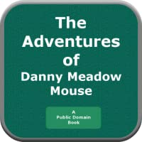 The Adventure of Danny Meadow Mouse