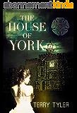 The House Of York (English Edition)