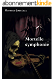 MORTELLE SYMPHONIE