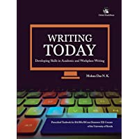 Writing Today: Developing Skills in Academic and Workplace Writing