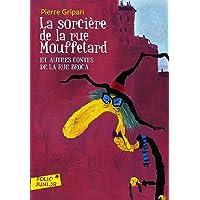 La sorcière de la rue Mouffetard et autres contes de la rue Broca - Folio Junior - A partir de 9 ans