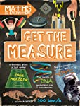 Get the Measure: Units and measurements (Maths is Everywhere)
