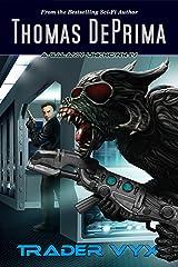 Trader Vyx (A Galaxy Unknown Book 4) (English Edition) Kindle Ausgabe