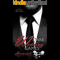 Dark Wedding Games: Heirate mich!