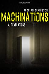 Machinations: Épisode 4 : Révélations Format Kindle
