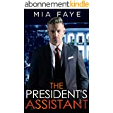 The President's Assistant: An Enemies to Lovers Romance (The Bosshole Series) (English Edition)