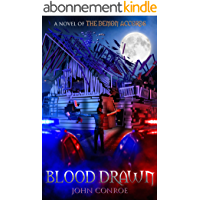 Blood Drawn: A novel of The Demon Accords (English Edition)