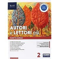 Autori e lettori più. Con Quaderno e Letteratura. Per la Scuola media. Con ebook. Con espansione online. Con DVD-ROM: 2