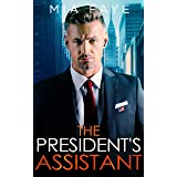 The President's Assistant (Boss Attraction Lovestories 2) (German Edition)