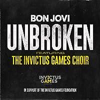 Unbroken [feat. The Invictus Games Choir]