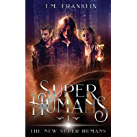 Super Humans: The New Super Humans, Book One (English Edition)