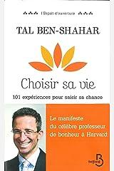 Choisir sa vie (L'esprit d'ouverture) (French Edition) Kindle Ausgabe