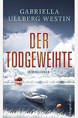 Der Todgeweihte (Ein Johan-Rokka-Krimi 3) Kindle Ausgabe