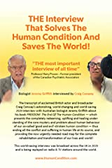 THE Interview That Solves The Human Condition And Saves The World! Kindle Edition