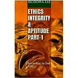 ETHICS INTEGRITY & APTITUDE PART-1: ACCORDING TO 2nd ARC
