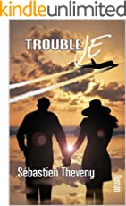 Trouble Je (French Edition)