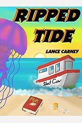 Ripped Tide: A Daniel O'Dwyer Oak Island Adventure (Oak Island Series Book 1) Kindle Edition