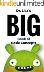 Dr. Lisa's Big Book of Basic Concepts: Over 40 Short Books of Basic Concepts in One (You Are Loved)