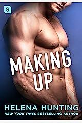 Making Up: A Shacking Up Novel Kindle Edition