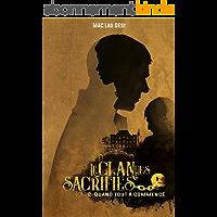 Le Clan des sacrifiés: Tome 2 : Quand tout a commencé