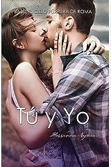 Bajo el cielo púrpura de Roma: Tú y Yo (BCPR) Versión Kindle