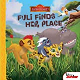 The Lion Guard: Fuli Finds Her Place (Disney Storybook (eBook))
