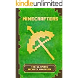 Minecrafters The Ultimate Secrets Handbook: The Ultimate Secret Book For Minecrafters. Game Tips & Tricks, Hints and Secrets